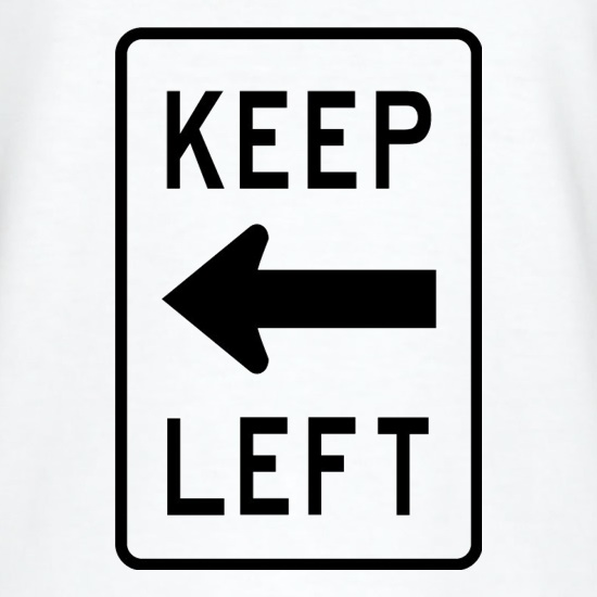 Keep Left t shirt
