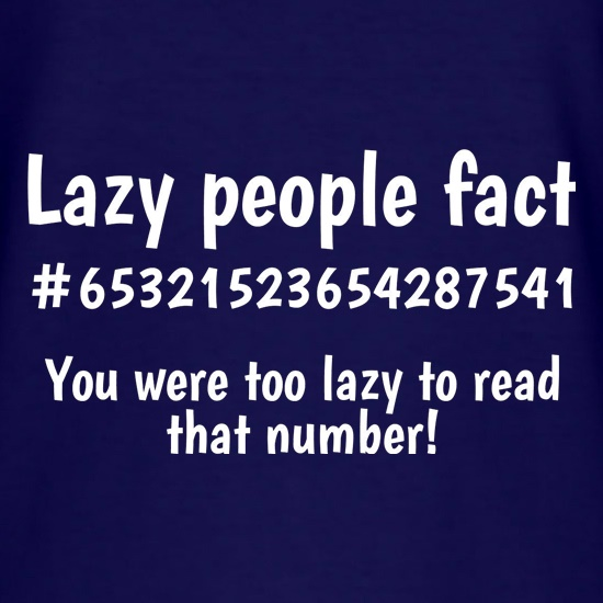 Lazy people fact t shirt