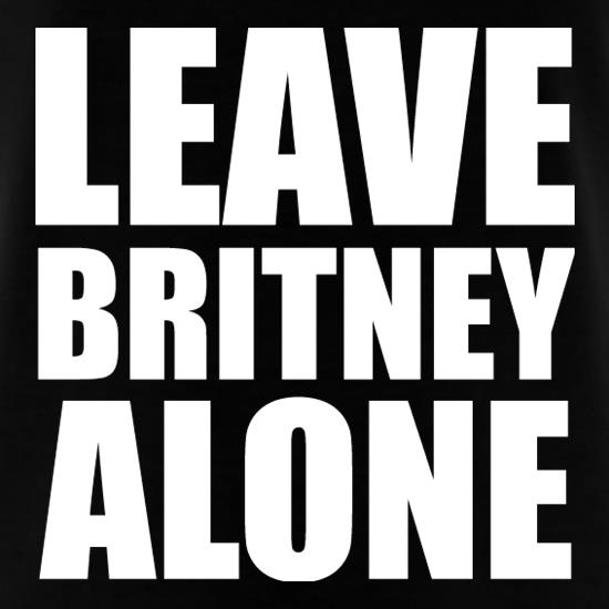 Leave Britney Alone t shirt