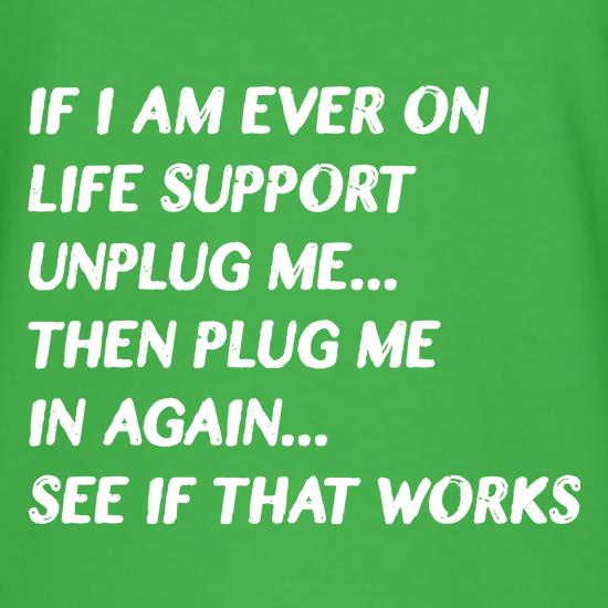 Life Support Tip t shirt