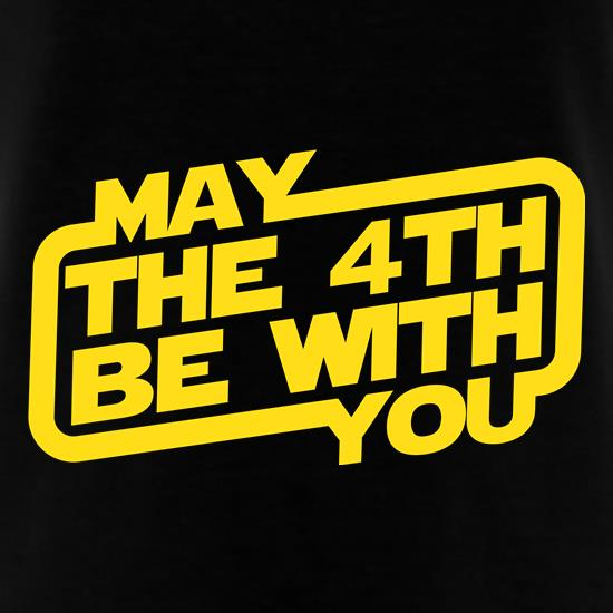 May The 4th Be With You t shirt