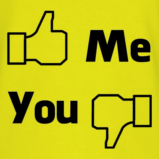 Me You Facebook t shirt