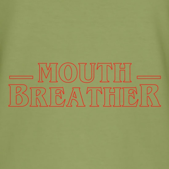 Mouth Breather t shirt