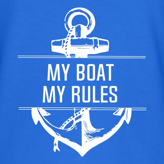 My Boat My Rules t shirt