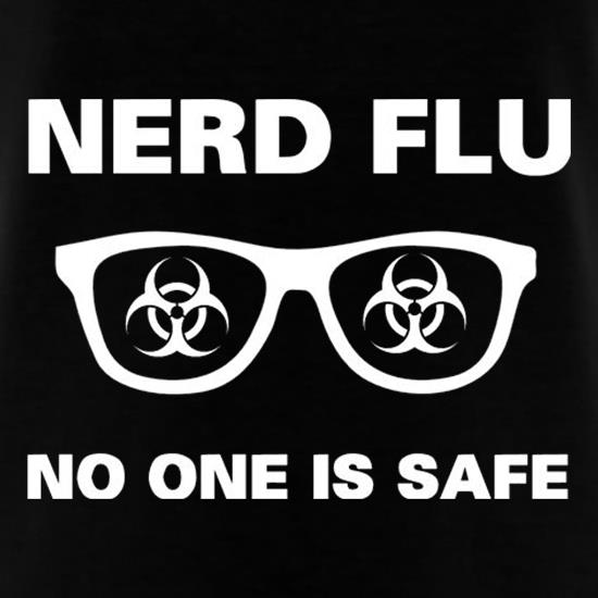 Nerd Flu No One Is Safe t shirt
