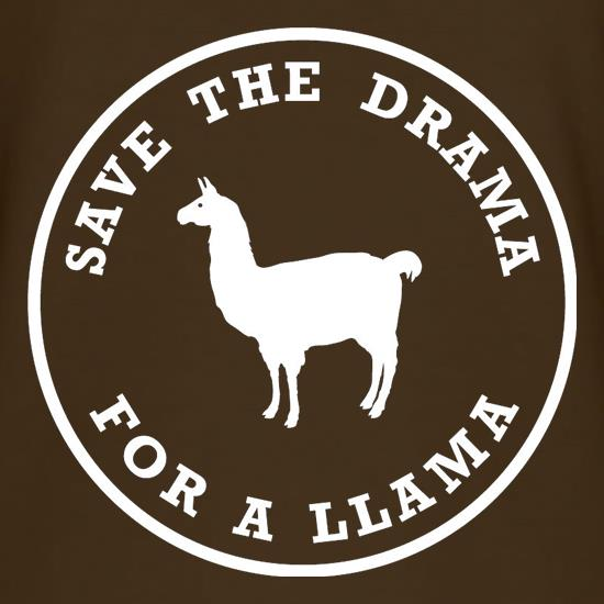 Save The Drama For A Llama t shirt