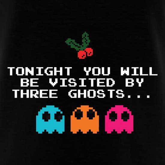 Tonight You Will Be Visited By Three Ghosts t shirt