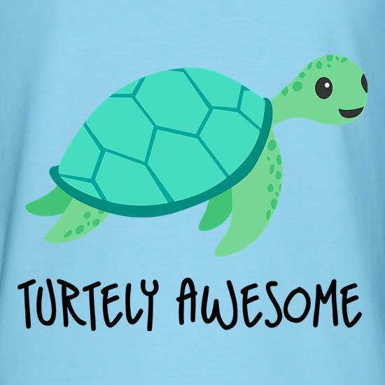 Turtely Awesome t shirt
