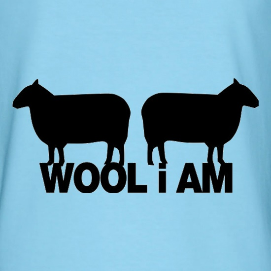 Wool I Am t shirt
