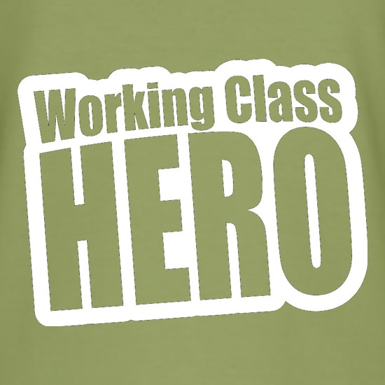 Working Class Hero t shirt