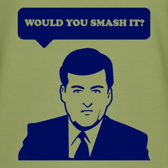 Would You Smash It? t shirt