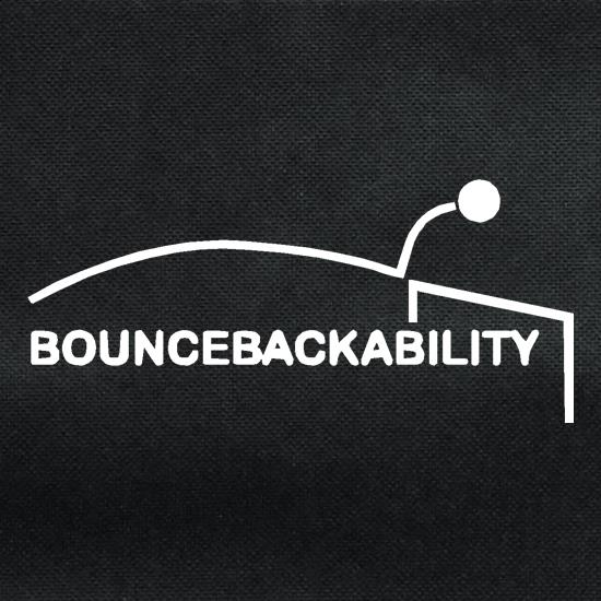 Bouncebackability t shirt