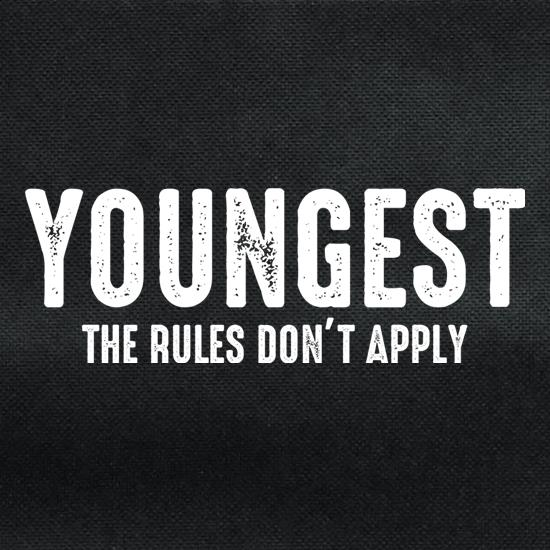 Youngest, The Rules Don't Apply t shirt